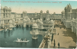 London 1908; Franco-British Exhibition. Court Of Honour From Congress Hall - Circulated. (Valentine & Sons Ltd.) - London