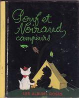 Pouf Et Noiraud Campeurs 28 Pages 1955   Images De Pierre Probst. Collection Les Albums Roses. - Other