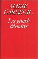 LES GRANDS DÉSORDRES - MARIE CARDINAL ( LE GRAND LIVRE DU MOIS ) - Bücher, Zeitschriften, Comics