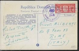 CARTOLINA ILLUSTRATA DA CIUDAD TRUJILLO - MONUMENTO A LA INDEPENDENCIA - 15.08.1949 PER ROMA - Repubblica Domenicana