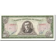 Billet, Chile, 50 Escudos, 1962-1975, Undated, KM:140b, SPL - Chili