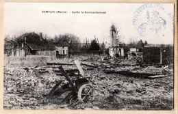 X51094 Peu Commun SOMPUIS Marne Après Le Bombardement 22-03-1915 à DAOUT Paris JACQUEMIN - Frankreich