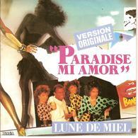 LUNE DE MIEL - VINYLE 45 TOURS - PARADISE MI AMOR - Disco, Pop