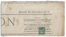 """France Journaux N°74 Oblitéré Sur Journal Politique """"l'union """" 16 Dec 1876 TTB - Periódicos"""