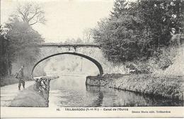 D77 - TRILBARDOU - CANAL DE L'OURCQ -  Pêcheurs - Facteur?? Ou Garde Champêtre?? - Autres Communes