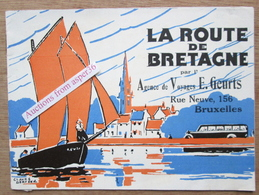 """""""La Route De Bretagne"""" Par L'Agence De Voyages E. Geurts, Rue Neuve, Bruxelles - Collections"""