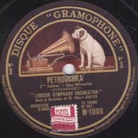 78 Trs - 30 Cm - Etat TB - LONDON SYMPHONY ORCHESTRA - PETROUCHKA  (STRAWINSKY) 2e Et 3e Tableaux - 78 T - Disques Pour Gramophone