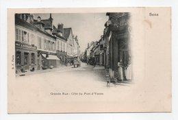 - CPA SENS (89) - Grande Rue : Côté Du Pont D'Yonne - Edition B. F. - - Sens