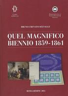 Quel Magnifico Biennio 1859 1961 - Filatelia E Storia Postale