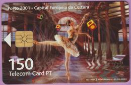 Télécarte °° Portugal - 150 - Porto 2001 Cultura Danseuse - Gem - RV 8144 - Portugal