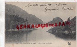 42 - ROCHETAILLEE - LE RESERVOIR -   ENVIRONS DE SAINT ETIENNE CARTE PRECURSEUR - Rochetaillee