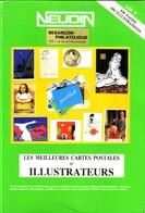 """Catalogue NEUDIN 1991, Spécial """"Illustrateurs"""". Argus De CPA. 536 Pages. 650 Illustrations. Bon état. - Livres, BD, Revues"""
