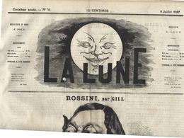 Revue Journal La Lune Satirique Caricature Par Gill N° 70 De 1867 ROSSINI - 1850 - 1899