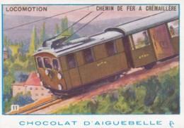 Chromo Chocolat D'aiguebelle .. Locomotion .. Chemin De Fer à Crémaillere - Aiguebelle