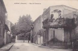 Charente - Aunac - Rue Du Commerce - Autres Communes