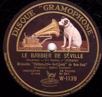 """78 Trs 30 Cm Etat TB  LE BARBIER DE SEVILLE (ROSSINI) Ouverture 1re Et 2e Part; Orch.""""Philharmonto Symphony""""de New-York - 78 T - Disques Pour Gramophone"""