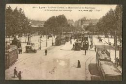 CP-LYON - La Place  Carnot, Le Monument De La République Et Le Terminus Des Tramways - Lyon