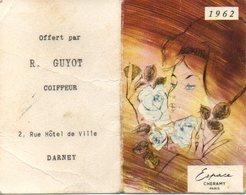 """Calendrier De Poche  Parfumé 1962 /Parfum """"ESPACE"""" Cheramy/ R. GUYOT Coiffeur à DARNEY VOSGES - Calendars"""