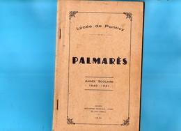 56 PONTIVY   Palmarés Lycée De PONTIVY Année Scolaire  1940 -1941  88 Pages - Diplômes & Bulletins Scolaires
