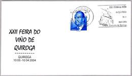 XXII FERIA DEL VINO DE QUIROGA - 23th WINE FAIR. Quiroga, Lugo, Galicia, 2004 - Vinos Y Alcoholes