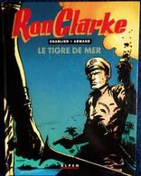 Charlier / Armand - RON CLARKE - Le Tigre De Mer - Éditions ALPEN - ( EO 1991 ) . - Livres, BD, Revues