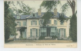 EAUBONNE - Château Du CLOS DE L'OLIVE - Eaubonne
