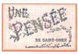 UNE PENSEE DE SAINT OMER - Saint Omer