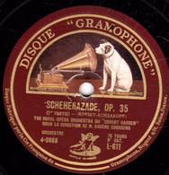 """78 Trs - 30 Cm - 2 Disques - Etat TB - SCHEHERAZADE, OP. 35 - 1re 2e 3e Et 4e Parties - """"THE ROYAL OPERA ORCHESTRA"""" - 78 T - Disques Pour Gramophone"""