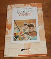 Proverbi Veneti. Giovanni Antonio Gibotto. 1992. - Livres, BD, Revues