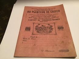Café Spécialité De Café établissement Au Planteur Caiffa Carnet De Timbres Prime 1925 1926 - Publicités