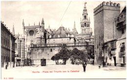 SEVILLA - Plaza Del Triunfo Con La Catedral - Sevilla