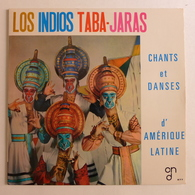 LP/ Los Indios Taba-Jaras - Chants Et Danses D'Amérique Latine - Musiques Du Monde