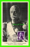MILITARIA - O GENERAL ANTONIO OSCAR DE FRAGOSO CARMONA, PRESIDENTE DA REPUBLICA PORTUGUESA - Personnages