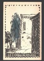 Cagnes-sur-Mer - Le Château De Cagnes - Illustration / Dessin - Cagnes-sur-Mer