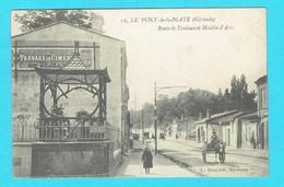 CPA LE PONT DE MAYE Route De Toulouse Et Moulin D'Ars 33 Gironde - France
