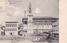 ZANZIBAR. H.H. THE SULTAN'S PALACE BEFORE THE BOMBARDMENT. PEREIRA DE LORD. CIRCULEE 1905 A PARIS-UNIQUE-RARISIME- BLEUP - Tanzania