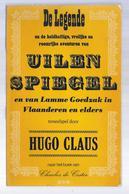 HUGO CLAUS 1965 1e DRUK TONEELSPEL DE LEGENDE VAN UILENSPIEGEL EN VAN LAMME GOEDZAK IN VLAANDEREN EN ELDERS ... - Theatre