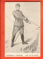 EBE-25 1914-18 Litho Général Joffre Par Ici La Sortie. Non Circulé. Froissures. - Patriotic