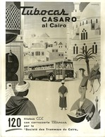 "1867 ""TURBOCAR CASARO AL CAIRO-120 FILOBUS CGE CON CARROZ. TUBOCAR PER LA SOC. DES TRAMWAYS DU CAIRE ""FOTO OR - Automobile"