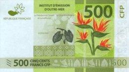 Polynésie Française - 500 FCFP - 2014 / Signatures Noyer-de Seze-La Cognata - Neuf  / Jamais Circulé - Papeete (Polynésie Française 1914-1985)