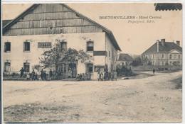 Bretonvillers (25 Doubs) Hôtel Central - édit Pequignot - Zonder Classificatie