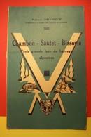 CHAMBON - SAUTET - BISSORTE  -  Trois Grands Lacs De Barrage Alpestres - Géographie