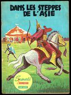 """SAMEDI JEUNESSE - N° 66 - Avr 1963 - """" BLASON D'ARGENT: Dans Les Steppes De L'Asie """", De MOUMINAUX. - Samedi Jeunesse"""