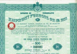 YOUGOSLAVIE-ROYAUME DE YOUGOSLAVIE. Obligation De 250F OR 1933. Capital De 415 542 500F. Lot De 9 - Other