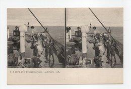 - CPA STEREOSCOPIQUE - A Bord D'un Transatlantique - L'Arrière - Editions Lévy N° 4 - - Cartes Stéréoscopiques