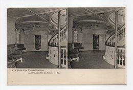 - CPA STEREOSCOPIQUE - A Bord D'un Transatlantique - L'Antichambre Du Salon - Editions Lévy N° 8 - - Cartes Stéréoscopiques