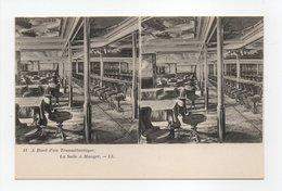 - CPA STEREOSCOPIQUE - A Bord D'un Transatlantique - La Salle à Manger - Editions Lévy N° 11 - - Cartes Stéréoscopiques