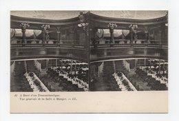 - CPA STEREOSCOPIQUE - A Bord D'un Transatlantique - Vue Générale De La Salle à Manger - Editions Lévy N° 12 - - Cartes Stéréoscopiques