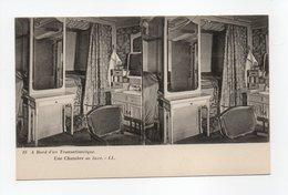 - CPA STEREOSCOPIQUE - A Bord D'un Transatlantique - Une Chambre De Luxe - Editions Lévy N° 19 - - Cartes Stéréoscopiques