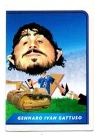 Sticker World Cup WC FIFA 2006 Italia Italy GENNARO GATUSSO - Stickers